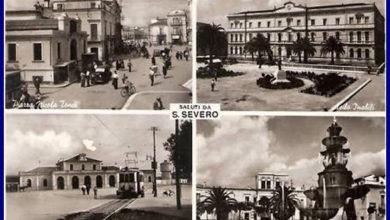 Photo of RICORDI DELLA SAN SEVERO DI UNA VOLTA