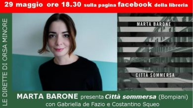 Photo of LE DIRETTE DELL'ORSA:MARTA BARONE presenta CITTÀ SOMMERSA