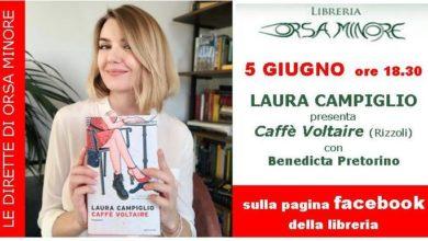 Photo of LE DIRETTE DELL'ORSA – venerdì 5 giugno LAURA CAMPIGLIO presenta CAFFÈ VOLTAIRE