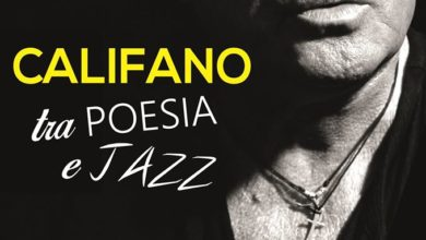 "Photo of Fania, Buskaglia: ""CALIFANO Tra poesia e jazz"" –     Il primo spettacolo musicale dell'estate sanseverese 2020"